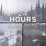 プロスキーヤーそれぞれの24時間!「24 Hours in Freeskiing」(動画)