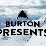 今シーズンも最高のクオリティ!Burton Presents – The Teaser