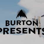 BURTON PRESENTS第5弾「Danny Davis and Ben Ferguson Full Part」が公開
