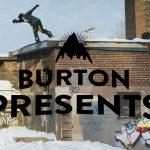 BURTON PRESENTS第7弾「Zak Hale and Ethan Deiss Full Part」が公開