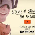 """とりを飾るのはJake!Ride""""Because of Snowboarding""""「Jake Blauvelt」編公開(動画)"""