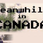 カナダ中のストリートで撮影された「Meanwhile in Canada」【動画】