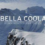スキーとアートが融合– Bella Coola -【Salomon Freeski TV S9 E04】