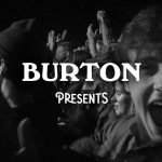 Burton Presents 2017 Ep.1「Heavy Rotation」公開