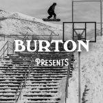 Burton Presents 2017 Ep.2「Street Meat (snowboarding)」公開