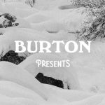 Burton Presents 2017 Ep.3「Just Passing Through (snowboarding)」公開